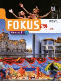 Fokus neu, allemand 1re : B1-B2 : vers le bac