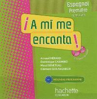 A mi me encanta ! : espagnol première, B1 : 2 CD audio pour la classe