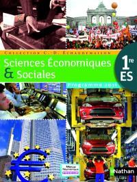Sciences économiques et sociales 1re ES : programme 2011 : grand format