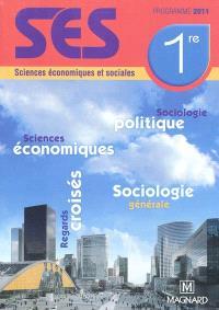 SES 1re : sciences économiques et sociales : programme 2011
