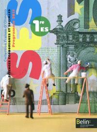SES, sciences économiques et sociales, 1re ES : programme 2011 : format compact