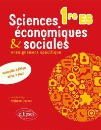 Sciences économiques & sociales 1re ES : enseignement spécifique