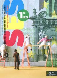 SES, sciences économiques et sociales, 1re ES : programme 2011 : grand format