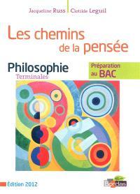 Les chemins de la pensée : philosophie, terminales L-ES-S : préparation au bac