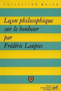 Leçon philosophique sur le bonheur