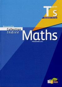 Maths terminale S enseignement spécifique : programme 2012 : petit format