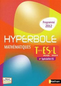 Hyperbole, mathématiques terminale ES, L : spécifique ES, spécialité L + spécialité ES