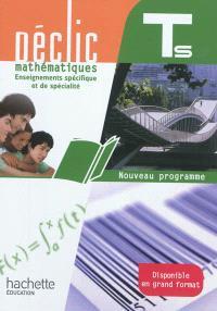 Mathématiques : enseignements spécifique et de spécialité, terminale S : nouveau programme : format compact