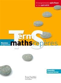 Maths term S, enseignements spécifique et de spécialité : nouveau programme : format compact