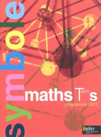 Maths terminale S : programme 2012