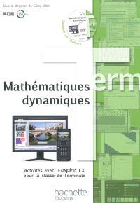 Mathématiques dynamiques : activités avec TI-nspire CX pour la classe de terminale