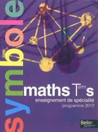 Maths terminale S enseignement de spécialité : programme 2012