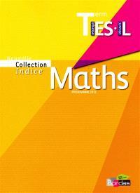 Maths terminale ES spécifique, L spécialité : programme 2012 : grand format