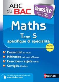 Maths terminale S, spécifique & spécialité : programme 2012