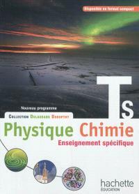 Physique chimie TS, enseignement spécifique : nouveau programme : grand format