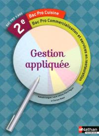 Gestion appliquée, 2e bac pro cuisine, bac pro commercialisation et services en restauration