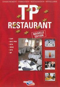 TP restaurant : CAP, bac pro, BTN, MAN, BTS, BP