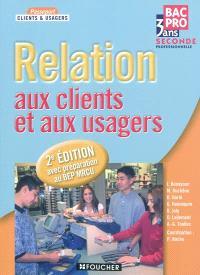 Relation aux clients et aux usagers : bac pro 3 ans, 2de professionnelle