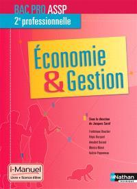 Economie & gestion : bac pro ASSP 2e professionnelle : i-manuel, livre + licence élève