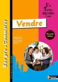 Vendre : 1re et term, bac pro commerce 3 ans