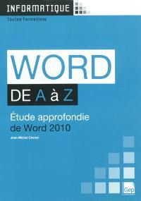 Word de A à Z : étude approfondie de Word 2010