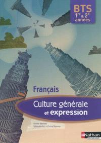 Culture générale et expression, français BTS 1re & 2e années