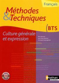 Méthodes & techniques, français BTS : culture générale et expression