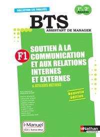 F1, soutien à la communication et aux relations internes et externes & ateliers métiers : BTS assistant de manager : i-manuel, livre + licence élève