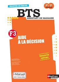 F3, aide à la décision : BTS assistant de manager, 1re-2e années