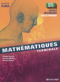 Mathématiques, terminale STL, spécialités biotechnologies : livre de l'élève