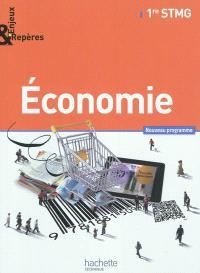 Economie, 1re STMG : nouveau programme : format compact