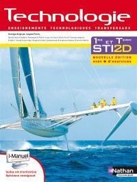 Technologie : enseignements technologiques transversaux : 1re et terminale STI2D, i-manuel bi-média