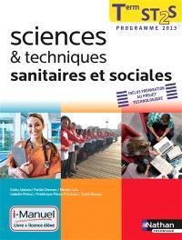 Sciences et techniques sanitaires et sociales, terminale ST2S : licence numérique élève, i-manuel + ouvrage papier