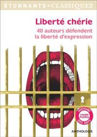 Liberté chérie : 40 auteurs défendent la liberté d'expression