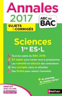 Sciences, 1re ES, L : annales 2017