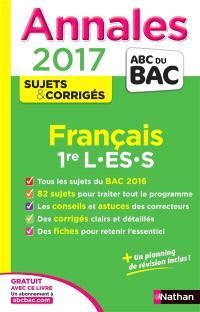 Français 1re L, ES, S : annales 2017