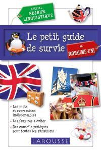 Le petit guide de survie au Royaume-Uni : spécial séjour linguistique