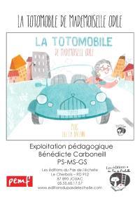 La totomobile de Mademoiselle Odile : ficher multi niveau, exploitation pédagogique PS-MS-GS