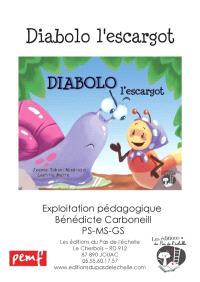 Diabolo l'escargot : fichier multi niveau, exploitation pédagogique PS-MS-GS