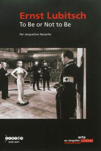 Ernst Lubitsch : To be or not to be