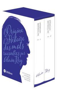 Dictionnaire historique de la langue française : l'origine et l'histoire des mots
