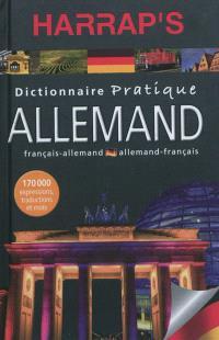 Harrap's allemand : dictionnaire pratique : français-allemand, allemand-français