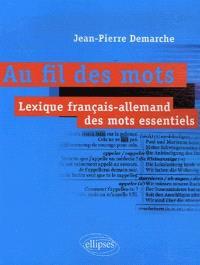 Au fil des mots : lexique français-allemand des mots essentiels