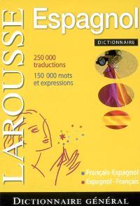 Dictionnaire général français-espagnol, espagnol-français = Diccionario general francés-espanol, espanol-francés