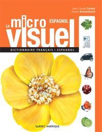 Le micro visuel  : dictionnaire français-espagnol