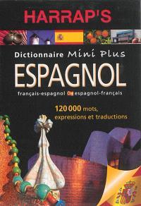 Harrap's mini plus espagnol : dictionnaire français-espagnol, espagnol-français