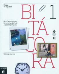 Bitacora 1 : curso de espanol, A1 : libro del alumno