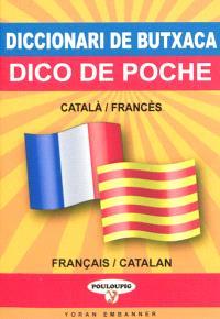 Dico de poche catalan-français & français-catalan = Diccionari de butxaca català-francès & francès-català