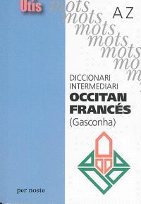 Diccionari intermediari occitan-francès (Gasconha) : A-Z