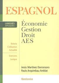 Espagnol appliqué : économie, gestion, droit, AES